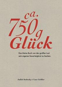 Zirka 750 g Glück - Das kleine Buch über die große Lust sein eig