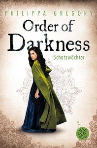 Order of Darkness 03 - Schatzwächter