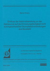 Einfluss der Nahtvorbereitung an der Nahtwurzel auf die Ermüdung