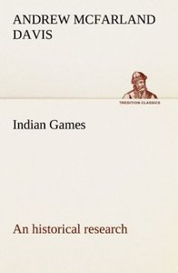Indian Games : an historical research