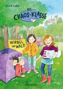 Die Chaos-Klasse - Wirbel im Wald