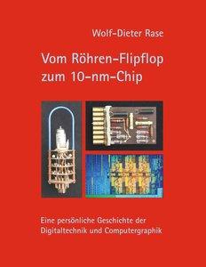 Vom Röhren-Flipflop zum 10-nm-Chip