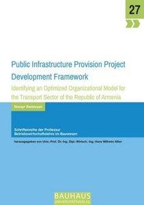 Public Infrastructure Provision Project Development Framework