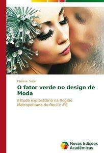 O fator verde no design de Moda