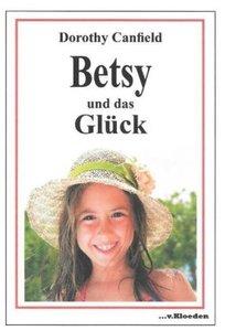 Betsy und das Glück