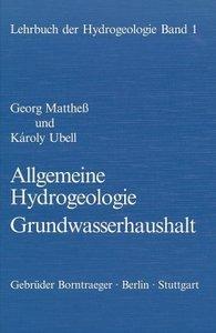 Lehrbuch der Hydrogeologie 1. Allgemeine Hydrogeologie, Grundwas