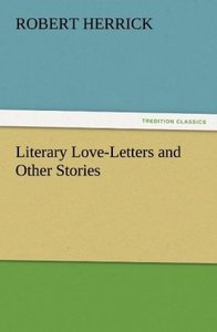 Literary Love-Letters and Other Stories