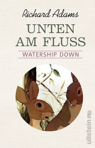 Unten am Fluss - \'Watership Down\'
