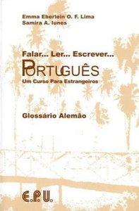 Falar... Ler... Escrever... Portugues. Glossario Portugues - Ale