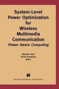System-Level Power Optimization for Wireless Multimedia Communic