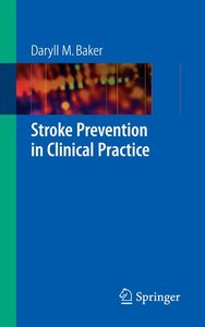 Stroke Prevention in Clinical Practice