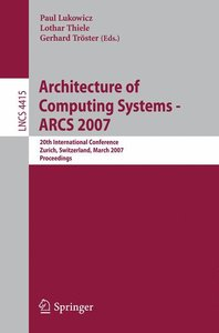 Architecture of Computing Systems - ARCS 2007
