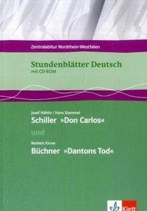 Stundenblätter Deutsch. Schiller: Don Carlos. Büchner: Dantons T