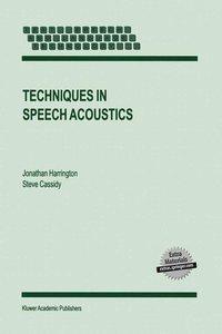 Techniques in Speech Acoustics