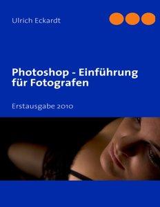 Photoshop Einführung für Fotografen