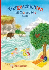 Tiergeschichten mit Mia und Mio - Band 5