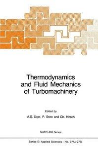 Thermodynamics and Fluid Mechanics of Turbomachinery