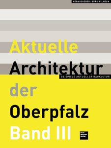 Aktuelle Architektur der Oberpfalz 3