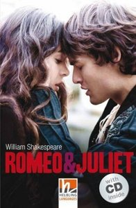 Romeo & Juliet, mit 1 Audio-CD. Level 3 (A2)