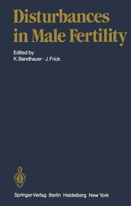 Disturbances in Male Fertility