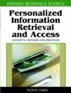 Personalized Information Retrieval and Access: Concepts, Methods