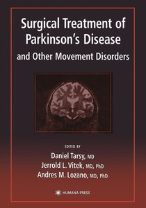 Surgical Treatment of Parkinson's Disease and Other Movement Dis