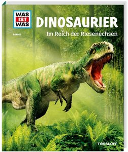 Was ist Was15. Dinosaurier. Im Reich der Riesenechsen