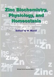 Zinc Biochemistry, Physiology, and Homeostasis