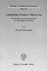 Legitimität, Frieden, Völkerrecht