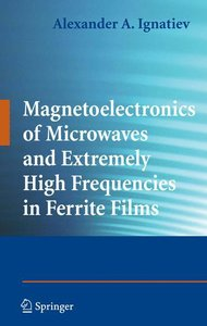 Magnetoelectronics of Microwaves and Extremely High Frequencies
