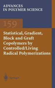 Statistical, Gradient, Block and Graft Copolymers by Controlled/