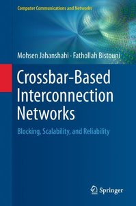 Crossbar-Based Interconnection Networks