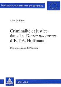 Criminalité et justice dans les «Contes nocturnes» d\'E.T.A. Hof