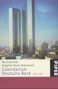 Calendarium Deutsche Bank 1870 - 2002