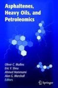 Asphaltenes, Heavy Oils, and Petroleomics