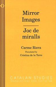 Mirror Images / Joc de miralls