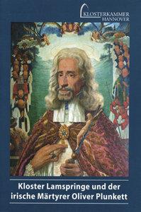 Kloster Lamspringe und der irische Märtyrer Oliver Punkett