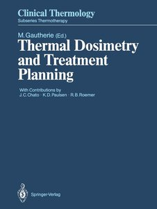 Thermal Dosimetry and Treatment Planning