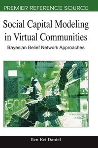 Social Capital Modeling in Virtual Communities: Bayesian Belief