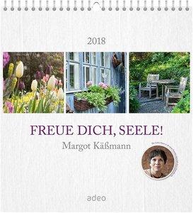 Freue dich, Seele! 2018 - Wandkalender
