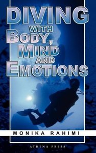 Diving with Body, Mind and Emotions