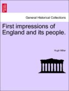 First impressions of England and its people. SECOND EDITION.