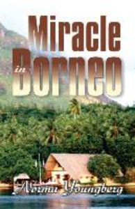 Miracle in Borneo