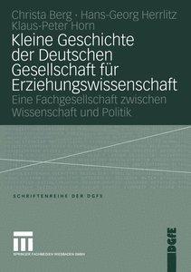 Kleine Geschichte der Deutschen Gesellschaft für Erziehungswisse