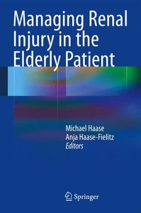 Managing Renal Injury in the Elderly Patient
