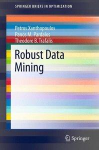 Robust Data Mining