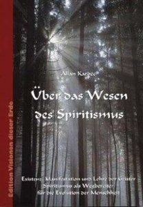 Über das Wesen des Spiritismus