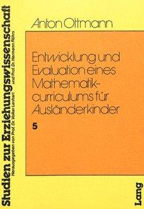 Entwicklung und Evaulation eines Mathematikcurriculums für Auslä