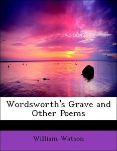 Wordsworth's Grave and Other Poems