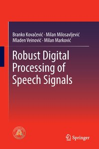 Robust Digital Processing of Speech Signals